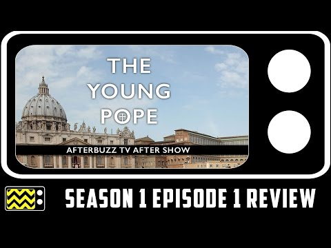 The Young Pope Season 1 Episode 1 Review & After Show | AfterBuzz TV