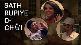 60 Rupiye Di Chai Ft. Neil Bhoopalam & Yo Yo Khotti Cheez