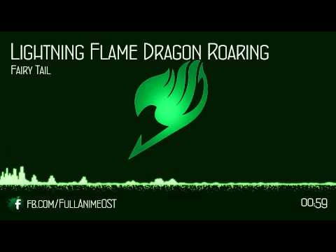 Fairy Tail OST IV (Disc.1) #1 - Lightning Flame Dragon Roaring