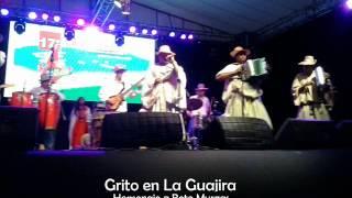 """Grito en La Guajira """"INDIO"""""""