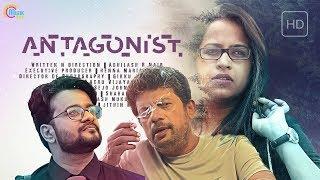 ANTAGONIST - Malayalam Thriller Short Film | Vijay Menon, Sadhika Venugopal | Abhilash Nair | HD