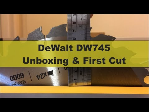 DeWalt DW745 Jobsite Table Saw - UK Version - Unboxing & First Cut
