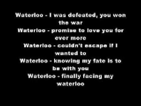 WATERLOO WITH LYRICS