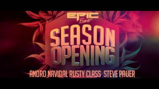 TEASER - Epic Events pres. Season Opening - ANDRO AFTERMOVIE