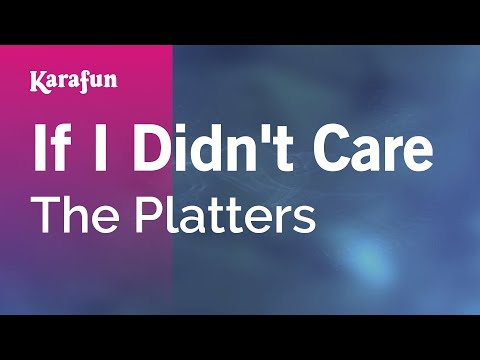 Karaoke If I Didn't Care - The Platters *