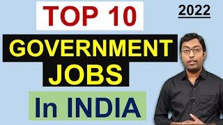 भारत की टॉप 10 सरकारी नौकरी || Top 10 Government Jobs in India