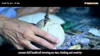 Myanmar Art -  Craft to Art presented by BaganTrade.com