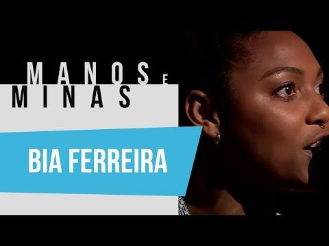Manos e Minas | Bia Ferreira | 20/04/2019