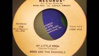 bond and the rhondels - 'my little room' rare norfolk, virginia r&b 45 on legrand