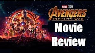 AVENGERS: INFINITY WAR - Movie Review *Spoilers Begin at 9:14*