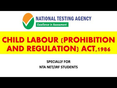 CHILD LABOUR (PROHIBITION AND REGULATION) ACT, 1986 | LABOUR LAWS NTA NET/JRF |