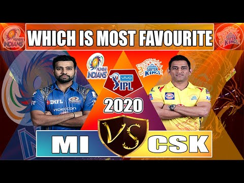 IPL 2020 : Chennai Super Kings VS Mumbai Indians  Which Is Most Favourite || MI VS CSK In IPL