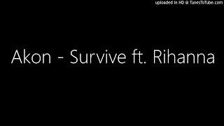 Download Akon - Survive ft. Rihanna