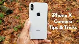 Top iPhone X Camera Tips and Tricks || Master your iPhone X camera