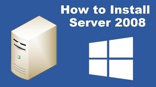 How to Install Microsoft Windows Server 2008