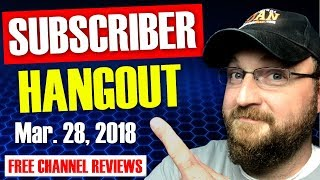 CF LIVE! | SUBSCRIBER HANGOUT | FREE LIVE CHANNEL REVIEWS | Q&A