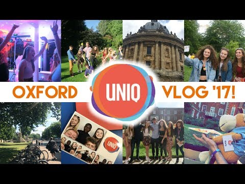 OXFORD UNIQ SUMMER SCHOOL 2017! (aka the best week ever!)