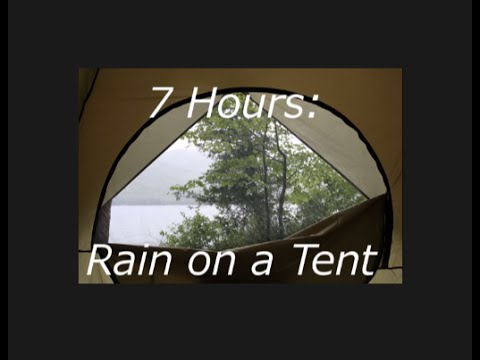 Rain on a Tent 7 Hours Sleep well! & Rain on a Tent: 7 Hours Sleep well! - YouTube
