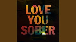 Play Love You Sober