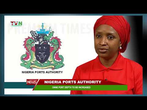 NIGERIA PORTS AUTHORITY: ONNE PORT DEPTH TO BE INCREASED