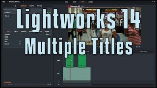 Lightworks 14  Adding Multiple Titles to a Clip