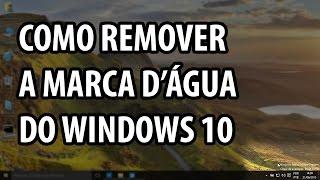Remover a marca d'água do Windows 10 (Manualmente)