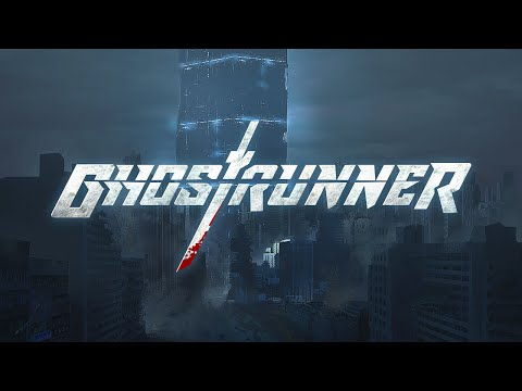 Ghostrunner | Official Reveal Trailer 2019 | (PC, PS4, XBOX)