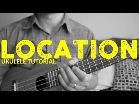 Location - Khalid - EASY Ukulele Tutorial - Chords - How To Play