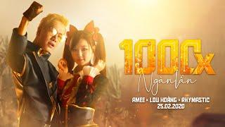 AMEE x LOU HOÀNG x RHYMASTIC - 1000x (NGÀN LẦN) | Official MV