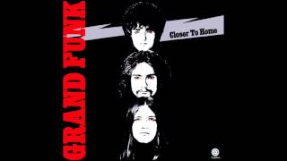 Grand Funk Railroad - Hooked On Love (2002 Digital Remaster)
