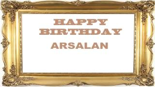 Arsalan   Birthday Postcards & Postales - Happy Birthday