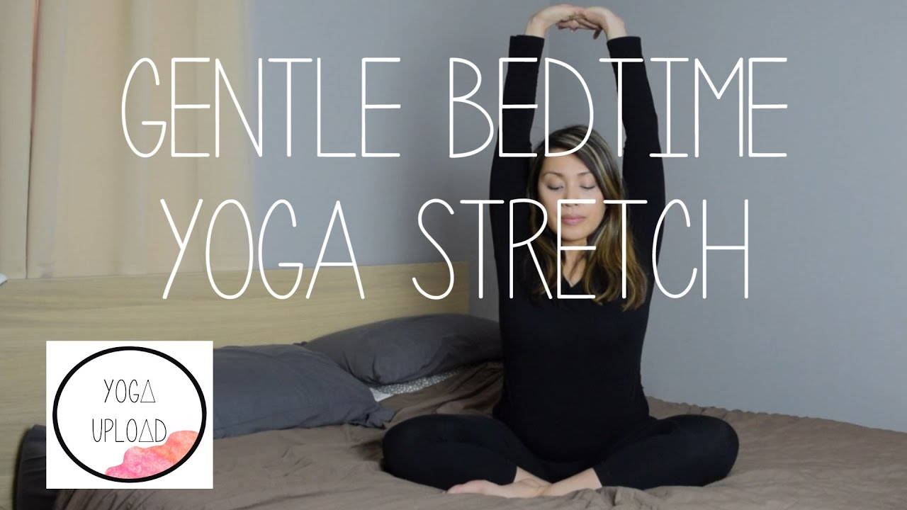 Gentle Bedtime Yoga Stretch - 15 Minutes