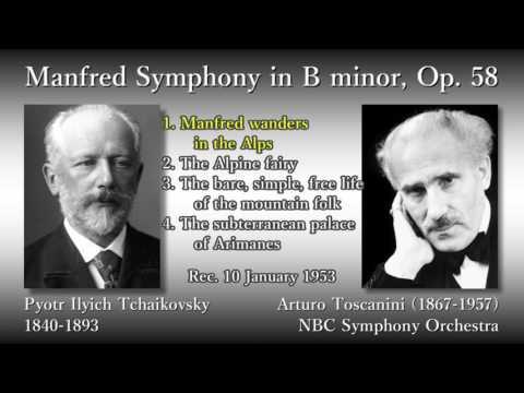 Tchaikovsky: Manfred Symphony, Toscanini & NBCso (1953) チャイコフスキー マンフレッド交響曲 トスカニーニ