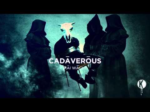 Kai Wachi - Cadaverous EP