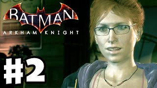 Batman: Arkham Knight - Gameplay Walkthrough Part 2 - Oracle, Riddler Race, and New Batsuit! (PC)