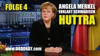 dodokay - Angela Merkel -  Huttra - Neujahrsansprache Nr. 4 schwäbisch