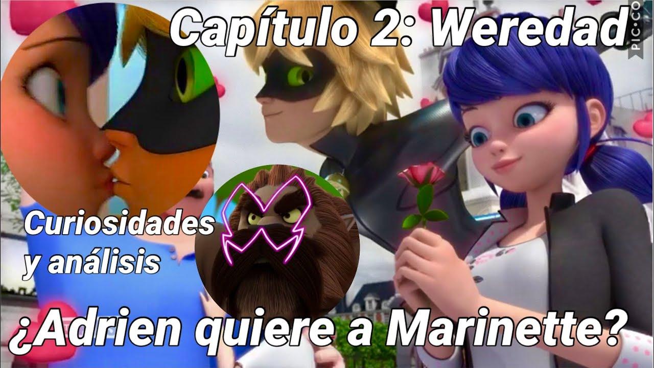 Miraculous Ladybug Temporada 3 Capítulo 2 Weredad Adrien No Quiere A Marinette Análisis Youtube
