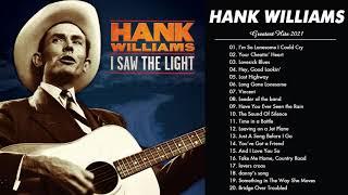 Hank Williams Greatest Hits Full Album 2021 - Hank Williams Songs Collection