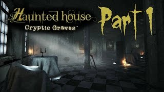 Haunted House: Cryptic Graves | Walkthrough Gameplay | Part 1 (Steam)