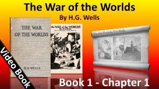 The War of the Worlds by H. G. Wells - Book 1 - Ch 01 - The Eve of the War
