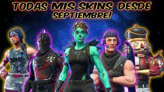 All! My Skins by Fortnite (Since 1 Year ago)