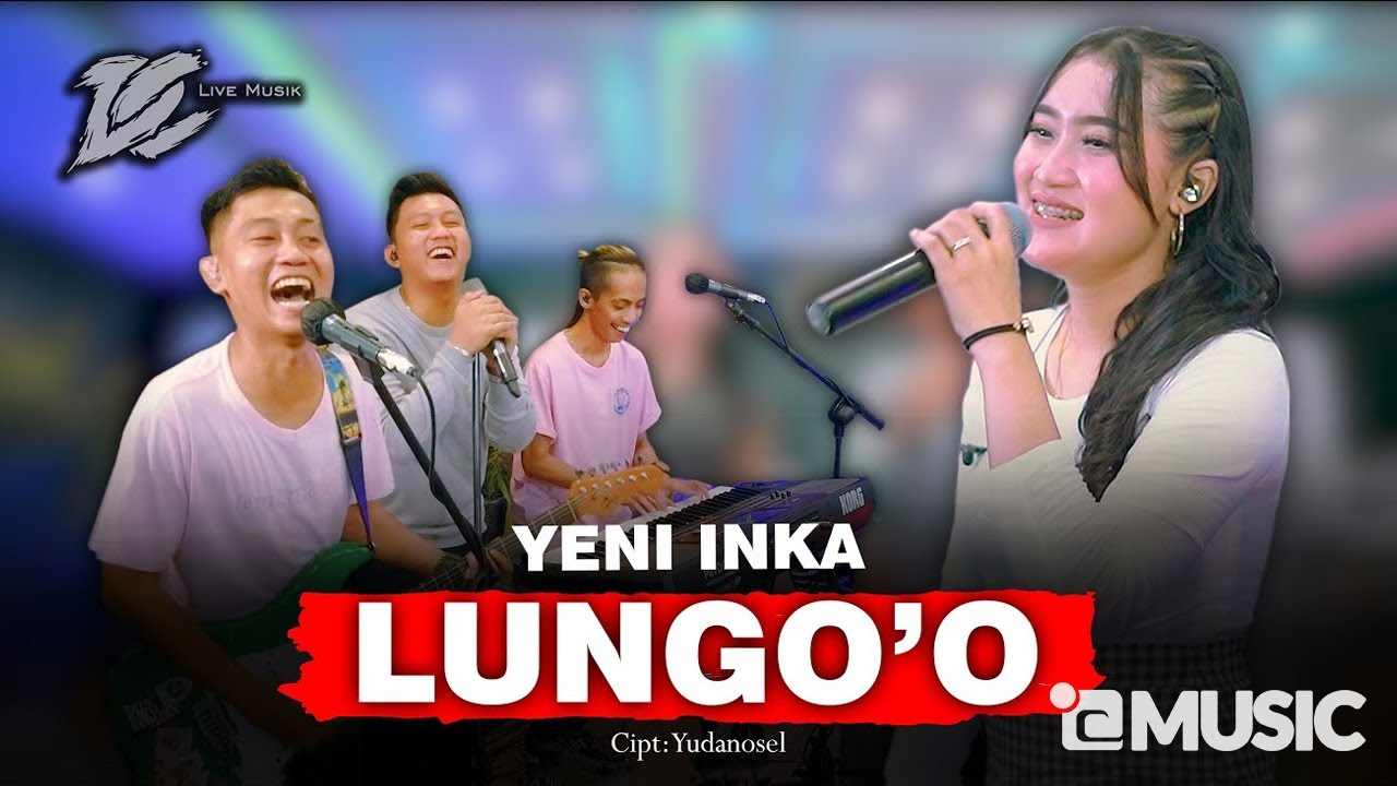 Download YENI INKA -  LUNGO'O (OFFICIAL LIVE MUSIC) -  DC MUSIK