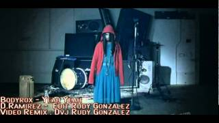 Bodyrox - Yeah Yeah (D Ramirez - Edit  Rudy Gonzalez) con marca.VOB
