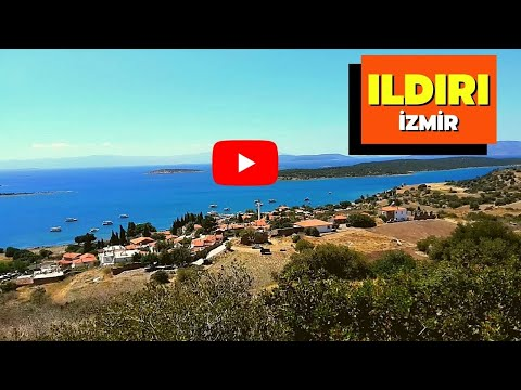 Ildır Köyü (Ildır village) Çeşme İZMİR - TURKEY