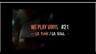Aftermovie  WPV#21 - Ca Funk / Ca Soul !  @ Live Station DIY - 21 01 17