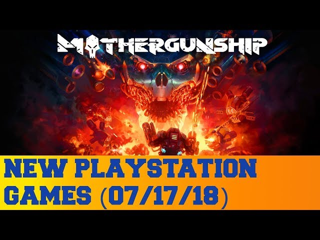 New PlayStation Games for July 17th 2018