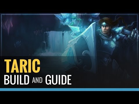 League of Legends - Taric S4 Build and Guide