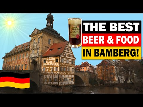 The Best Beer and Food in Bamberg, Bavaria, Germany