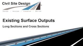 Civil Site Design - Surface Output to Long and Cross Sections