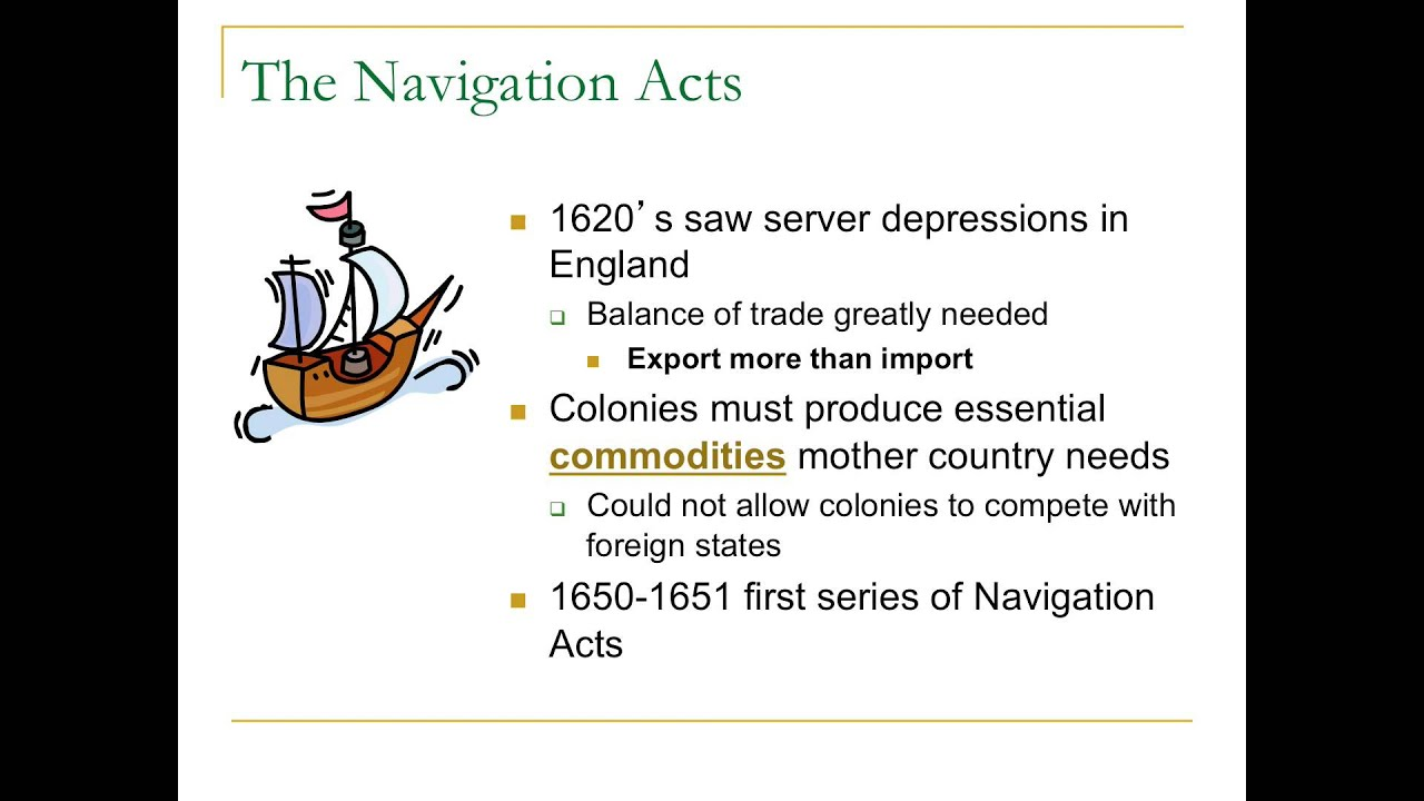 APUSH Lecture 5: Mercantilism and the Navigation Acts 9/1/2013 ...